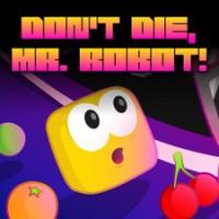 Don_t_Die_Mr_Robot_PSVita.jpg